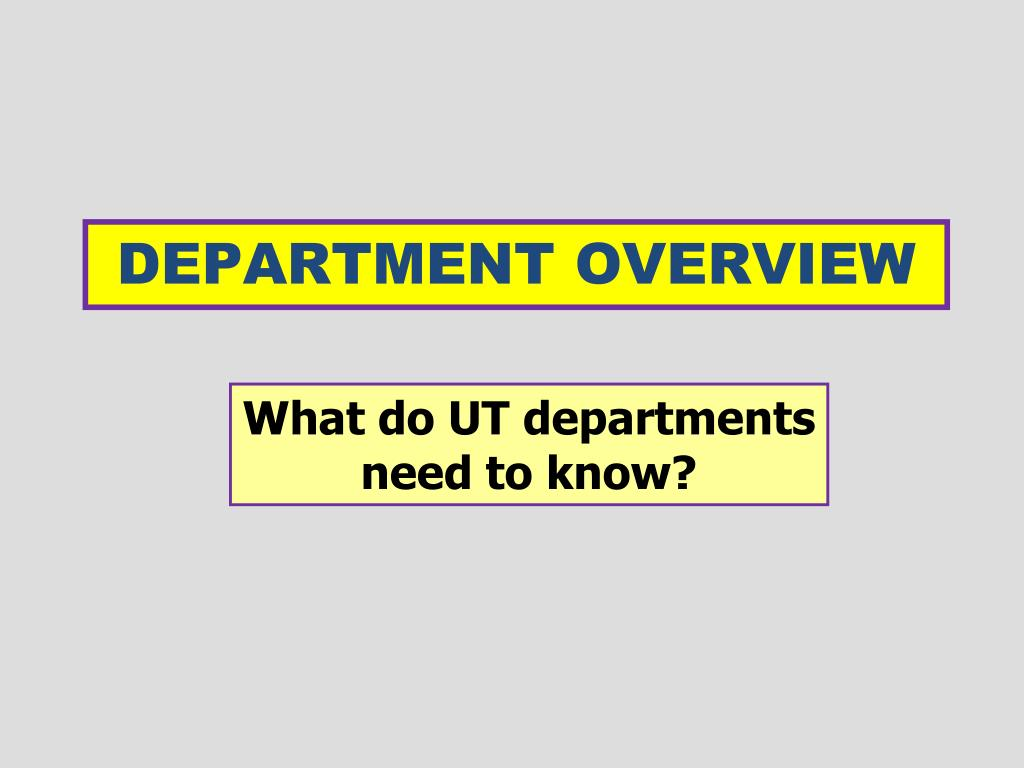 DEPARTMENT OVERVIEW