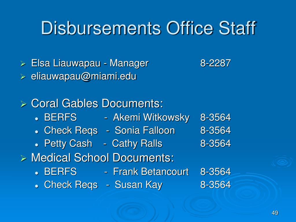 Disbursements Office Staff