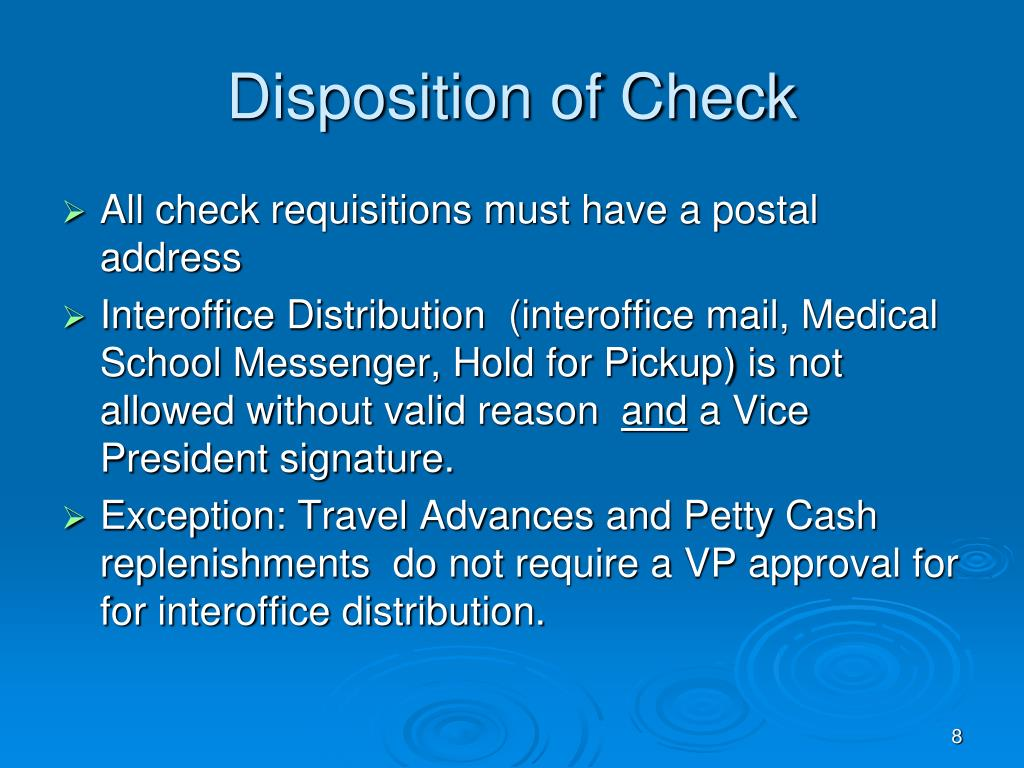 Disposition of Check