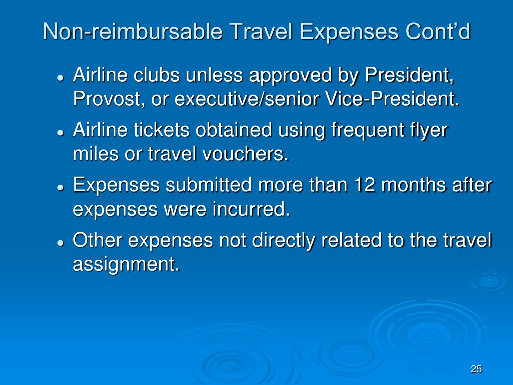 Non-reimbursable Travel Expenses Cont'd
