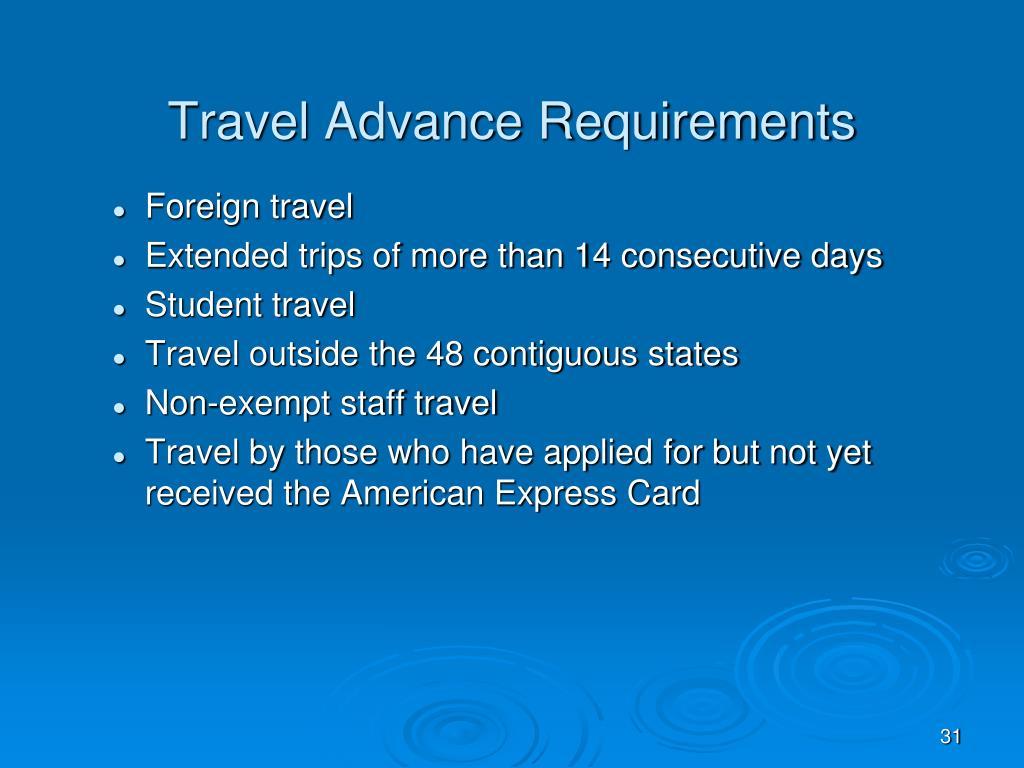 Travel Advance Requirements