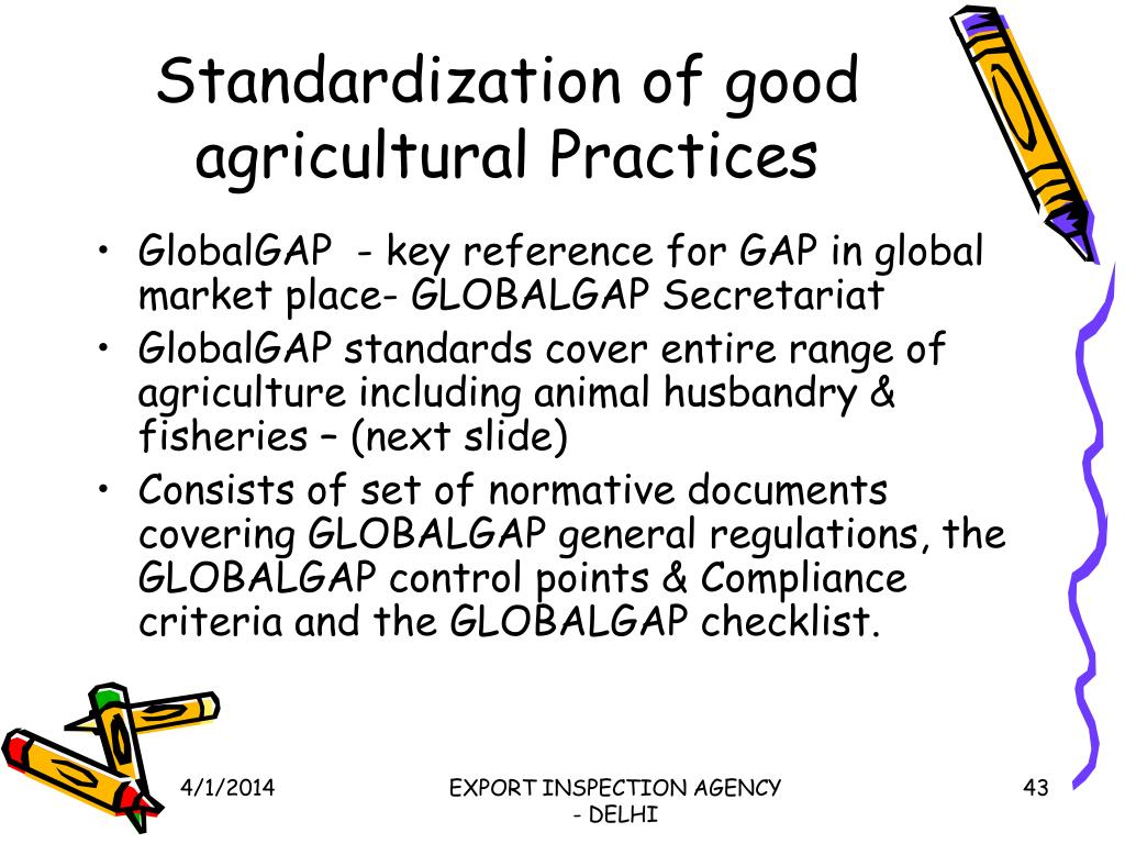 Standardization of good agricultural Practices