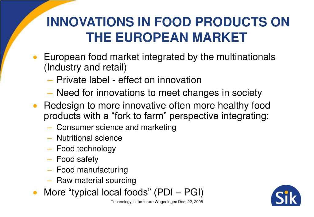 INNOVATIONS IN FOOD PRODUCTS ON THE EUROPEAN MARKET