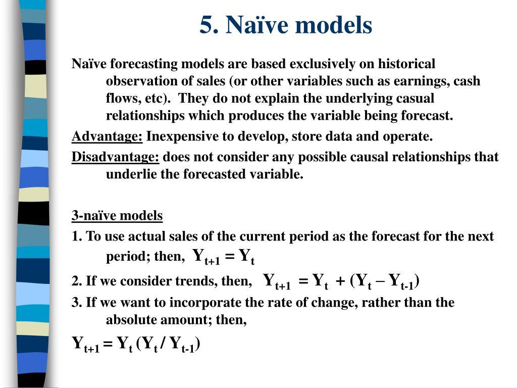 5. Naïve models