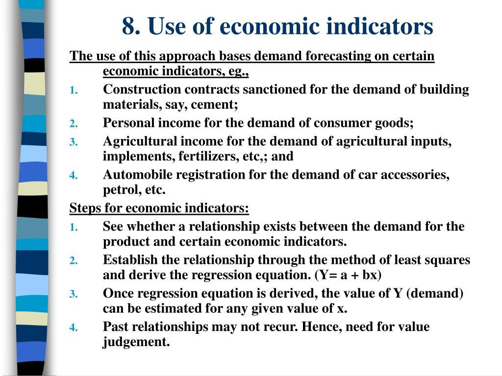 8. Use of economic indicators