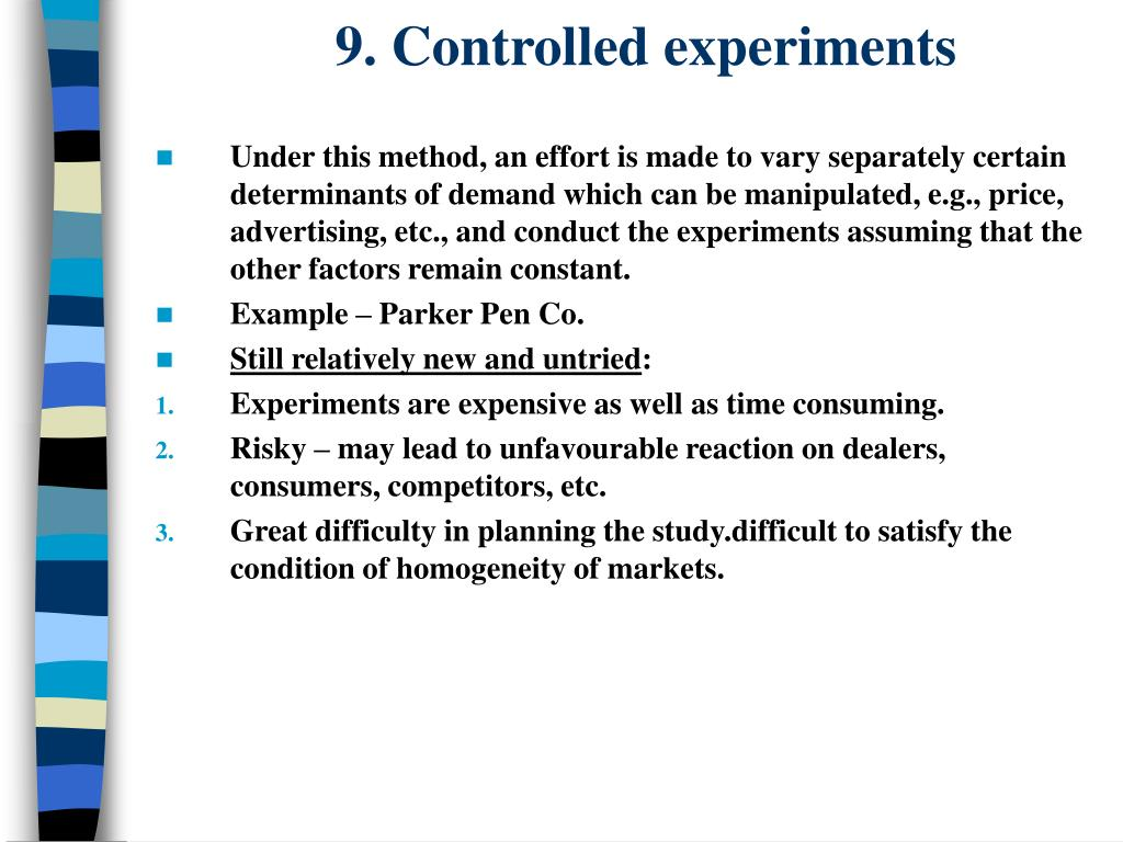 9. Controlled experiments