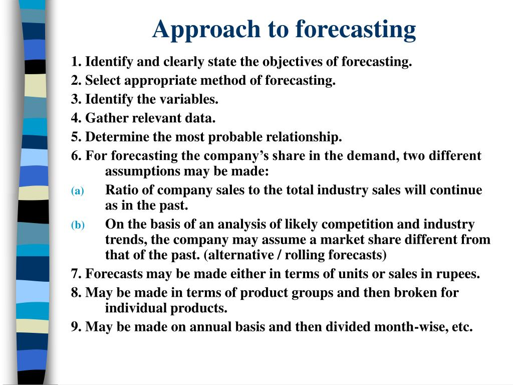 Approach to forecasting