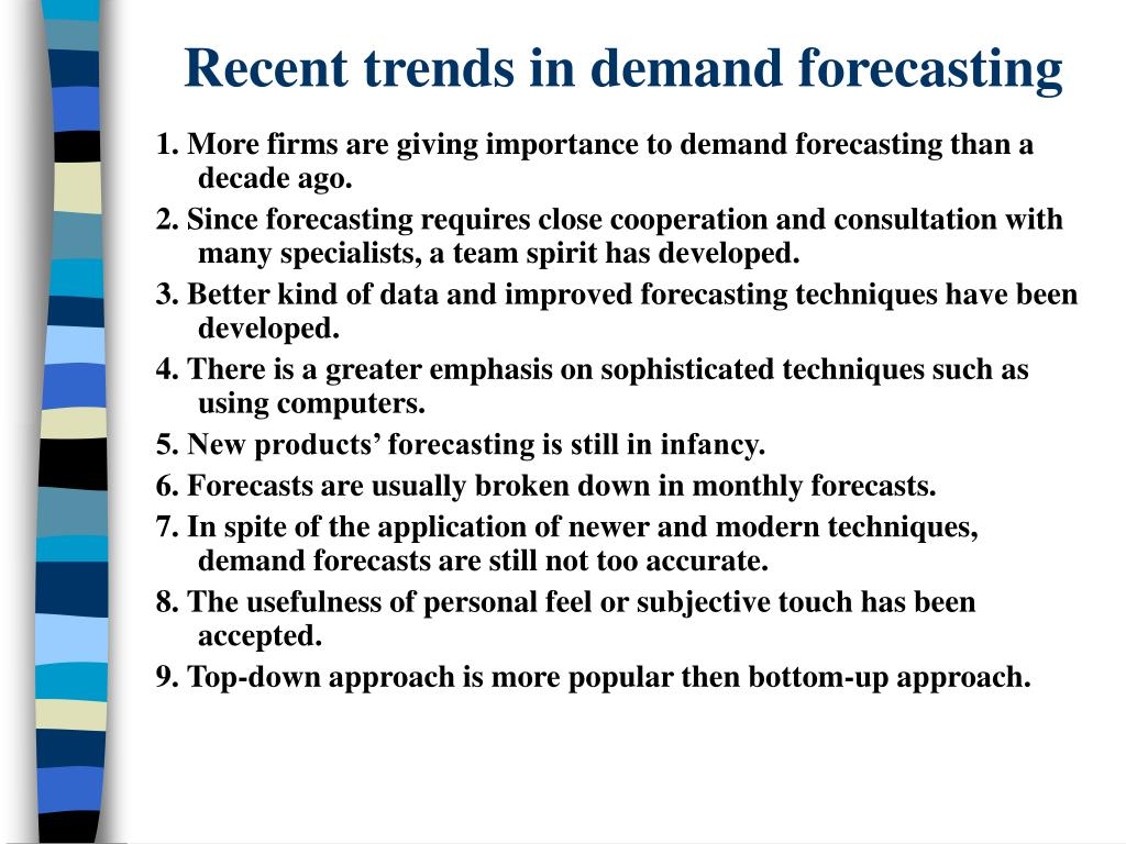 Recent trends in demand forecasting