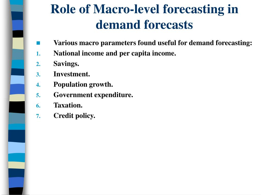 Role of Macro-level forecasting in demand forecasts