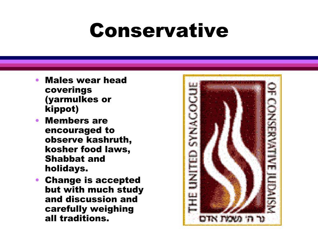 Males wear head coverings (yarmulkes or kippot)