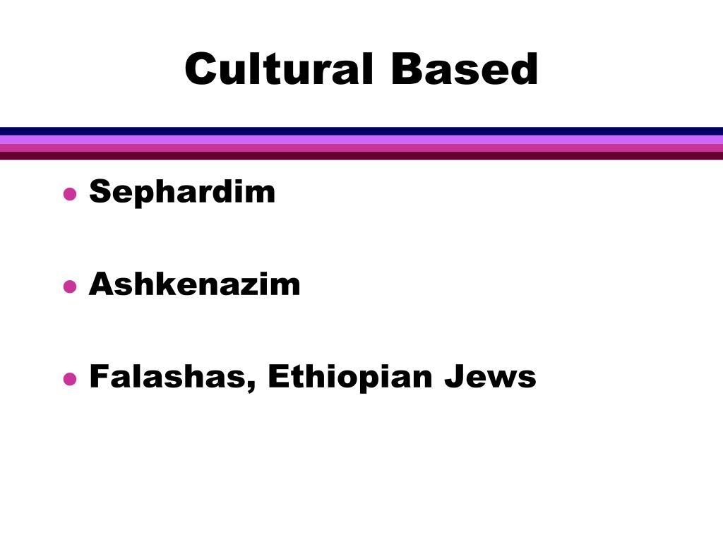 Cultural Based