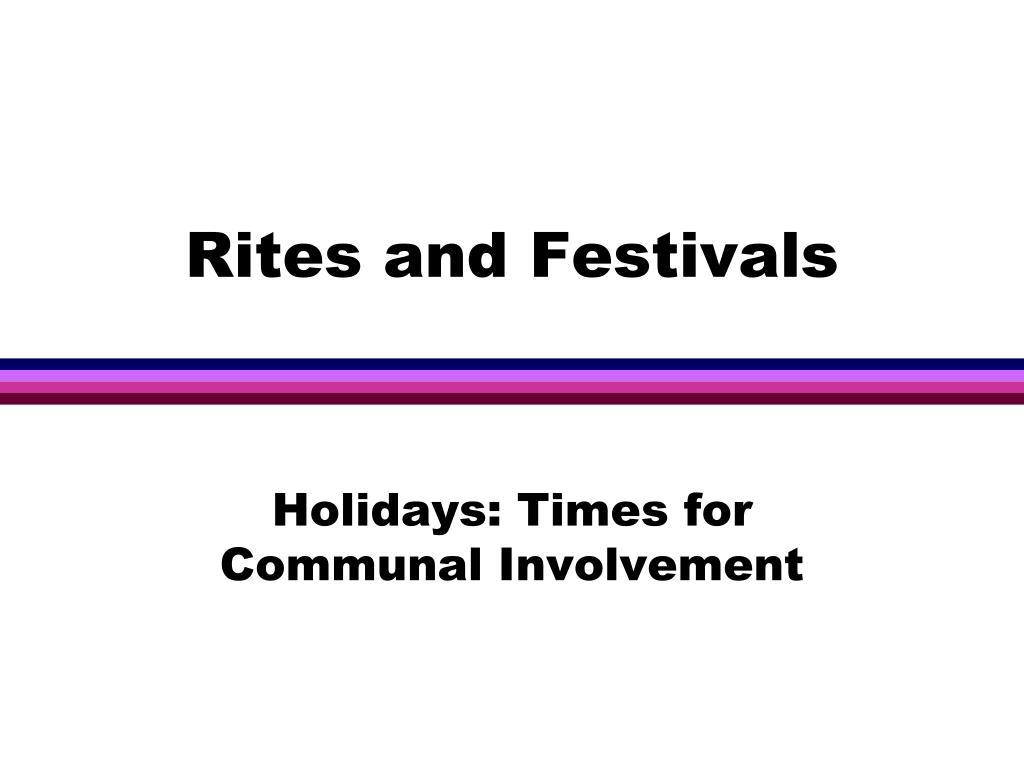 Rites and Festivals
