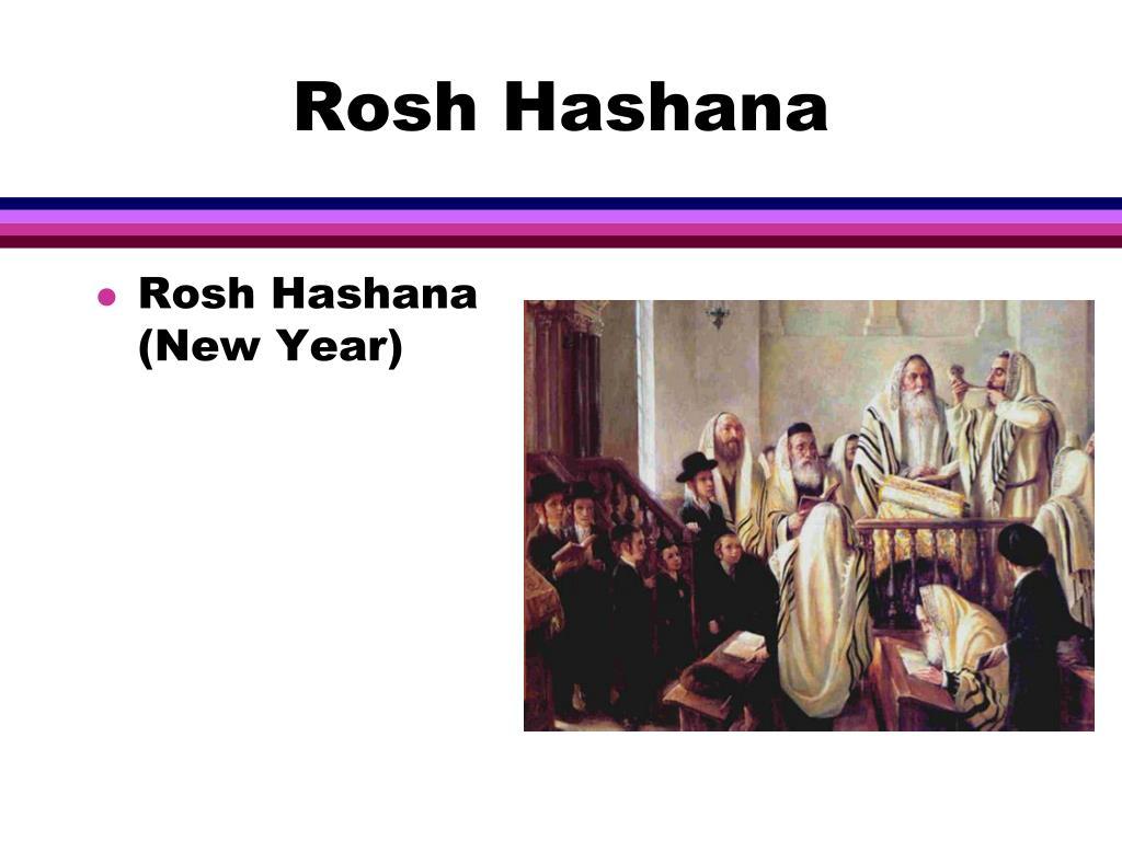 Rosh Hashana (New Year)