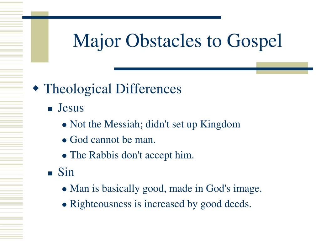 Major Obstacles to Gospel