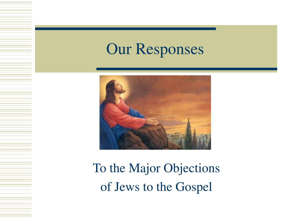 Our Responses