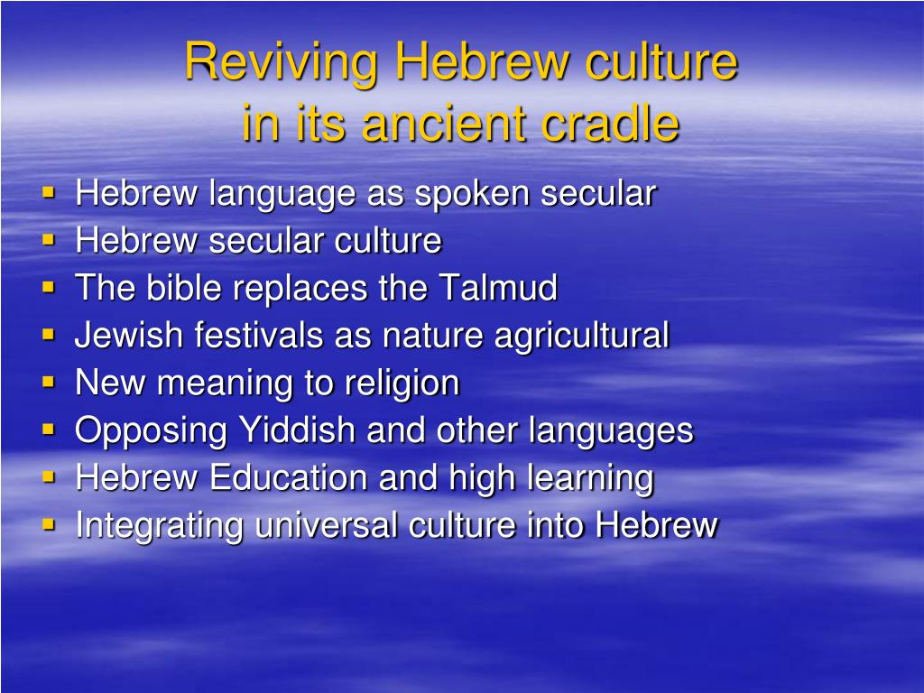 Reviving Hebrew culture