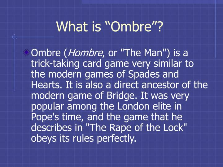"What is ""Ombre""?"