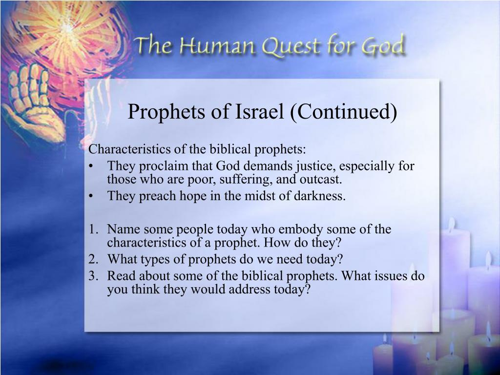 Prophets of Israel (Continued)