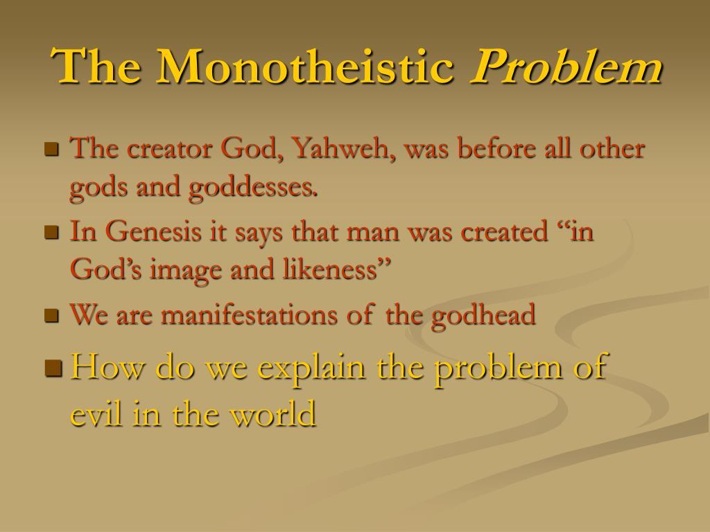 The Monotheistic