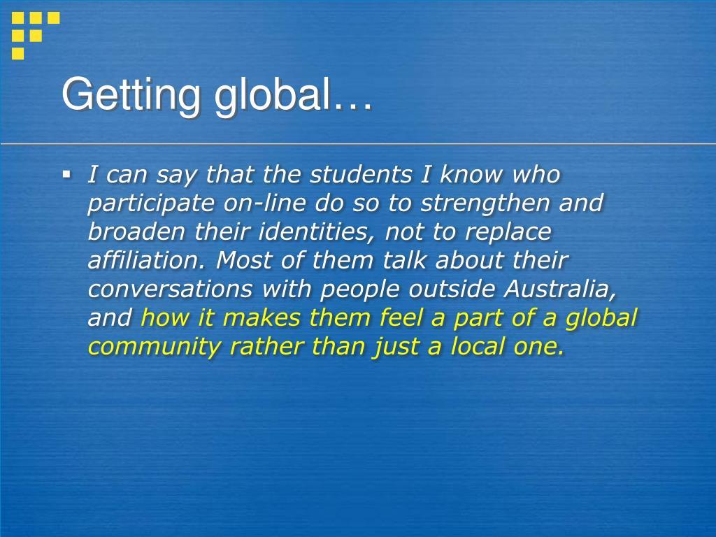 Getting global