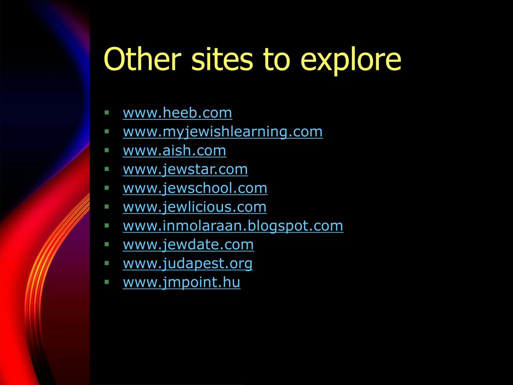 Other sites to explore