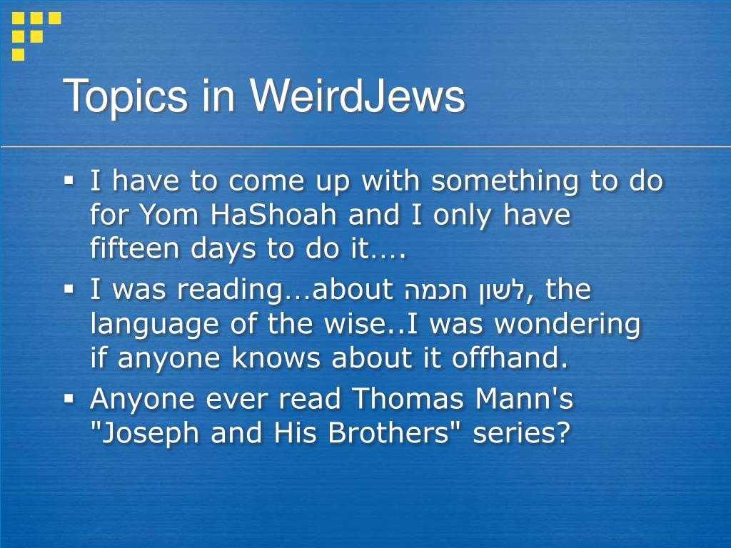 Topics in WeirdJews