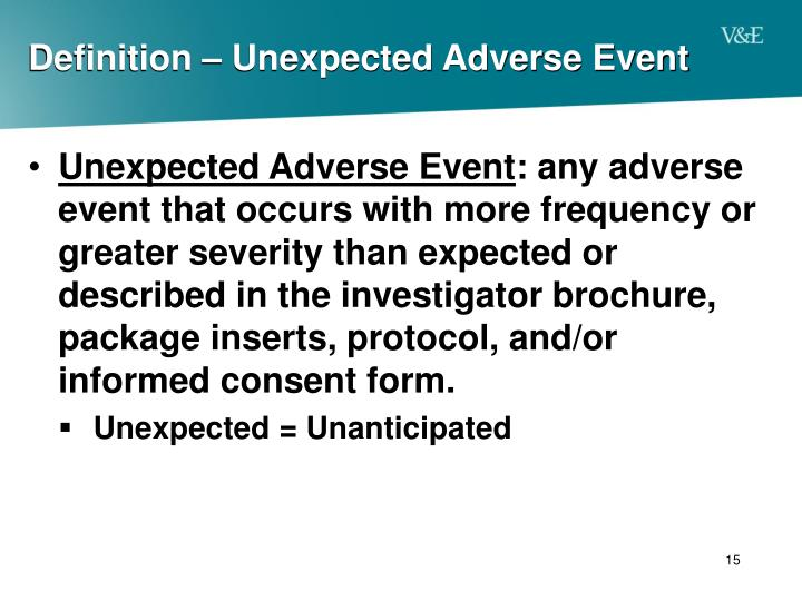 Definition – Unexpected Adverse Event