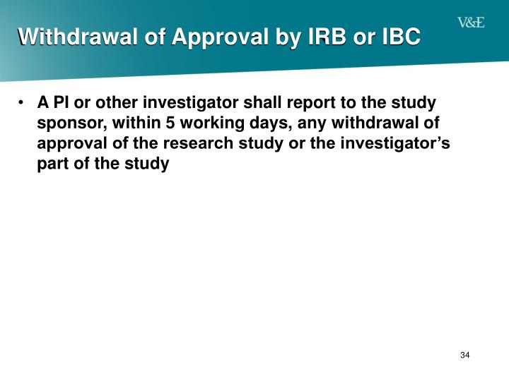 Withdrawal of Approval by IRB or IBC