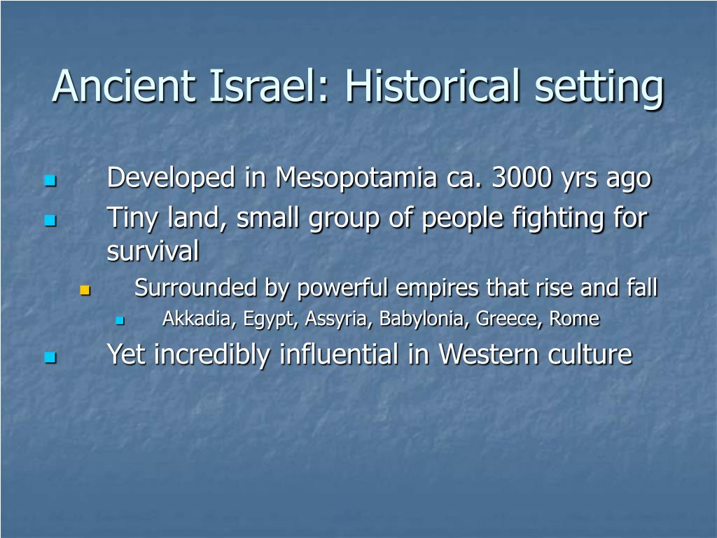 Ancient Israel: Historical setting