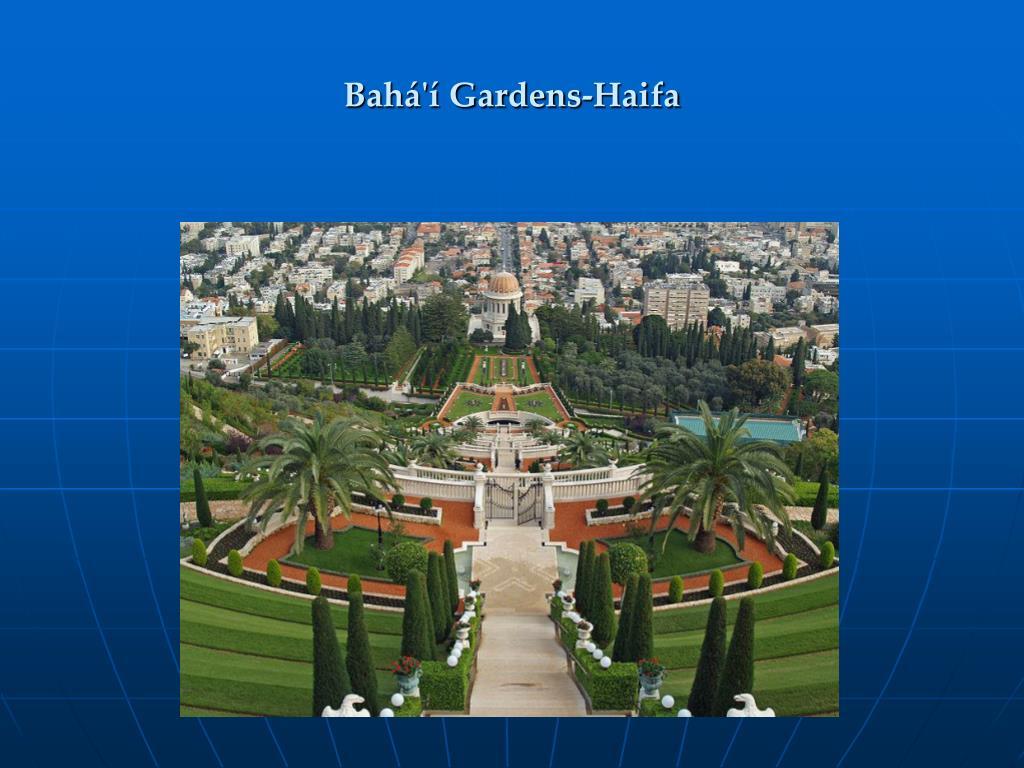Bahá'í Gardens-Haifa