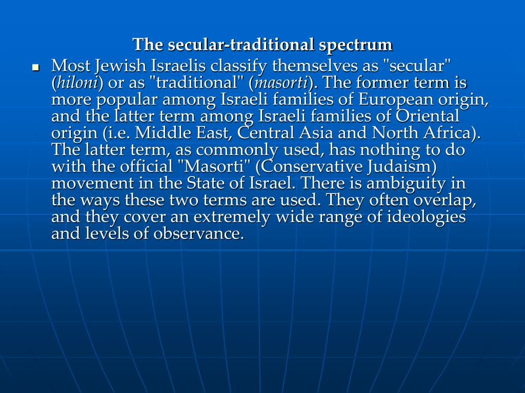 The secular-traditional spectrum