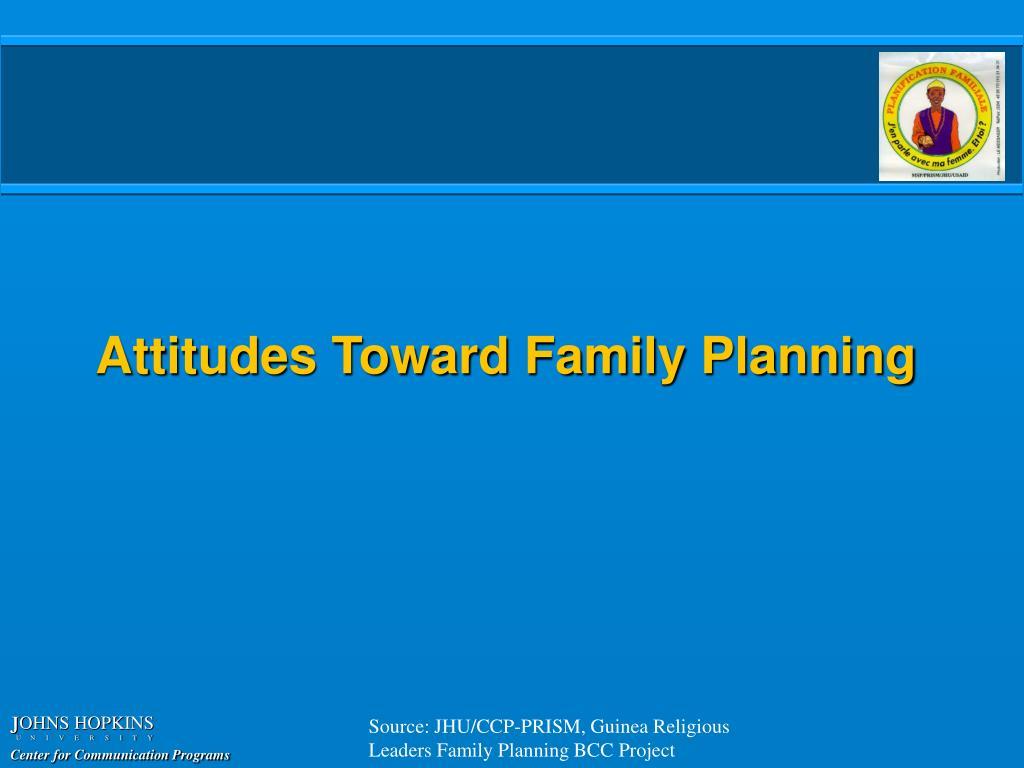 Attitudes Toward Family Planning