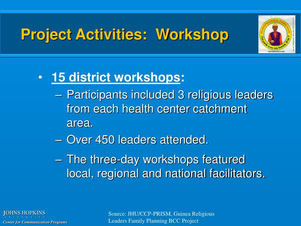 Project Activities:  Workshop
