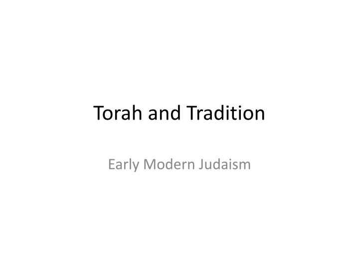 Torah and tradition