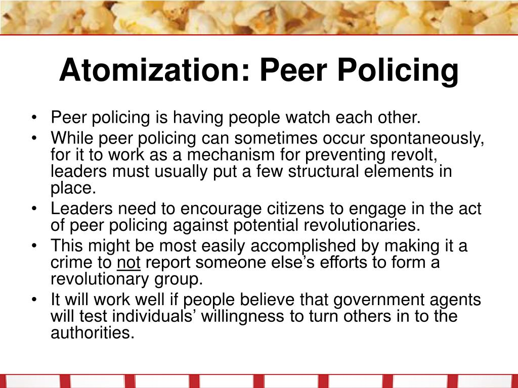 Atomization: Peer Policing