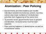 atomization peer policing14