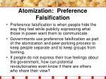 atomization preference falsification