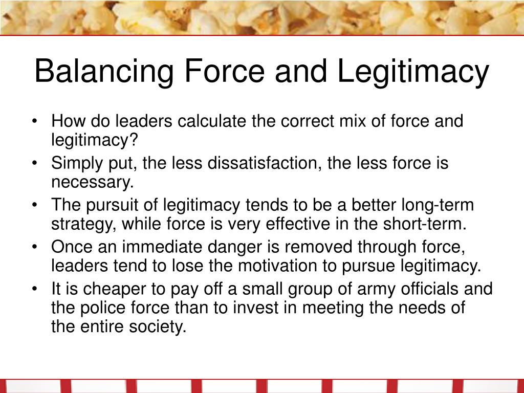 Balancing Force and Legitimacy