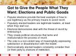 got to give the people what they want elections and public goods