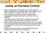 limits on forceful control18
