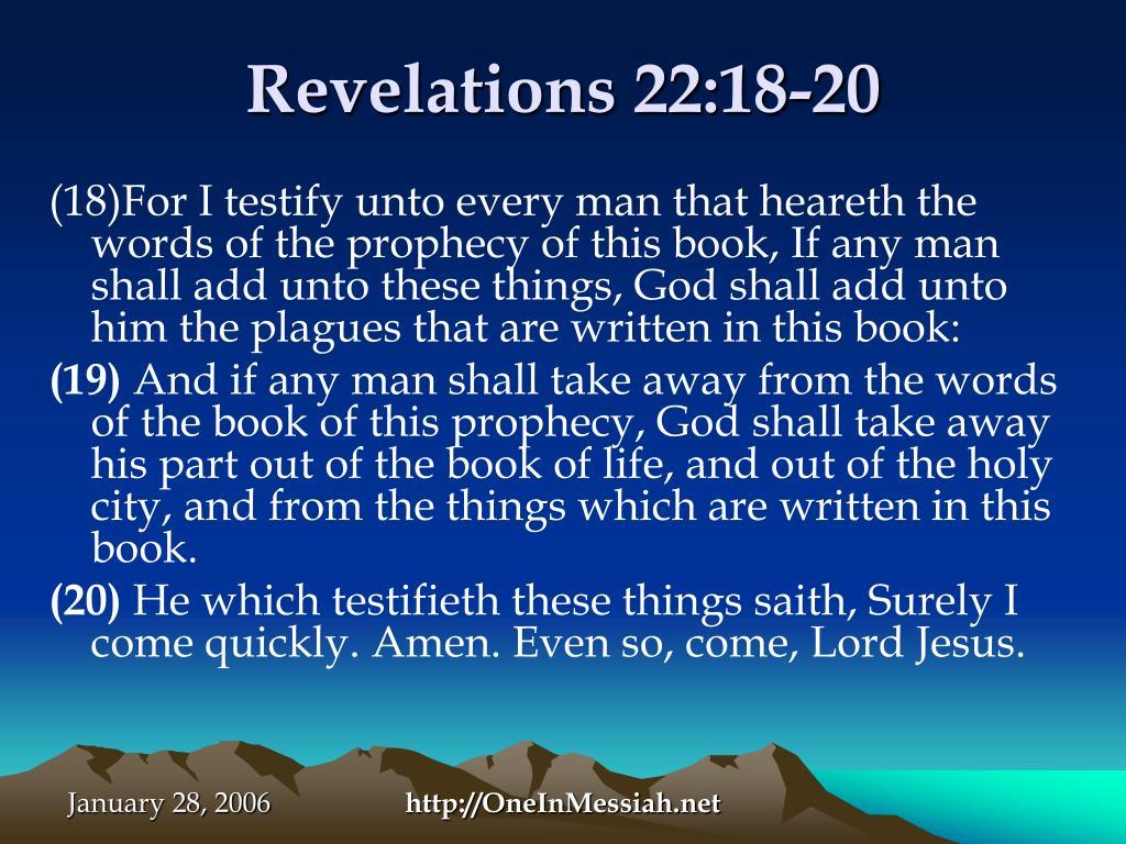 Revelations 22:18-20