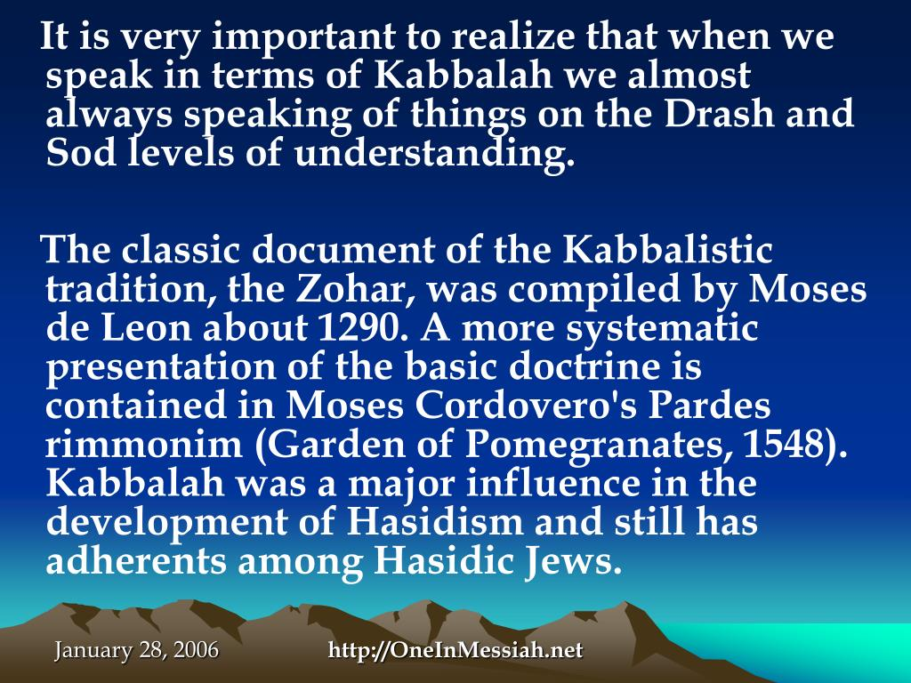 It is very important to realize that when we speak in terms of Kabbalah we almost always speaking of things on the Drash and Sod levels of understanding.