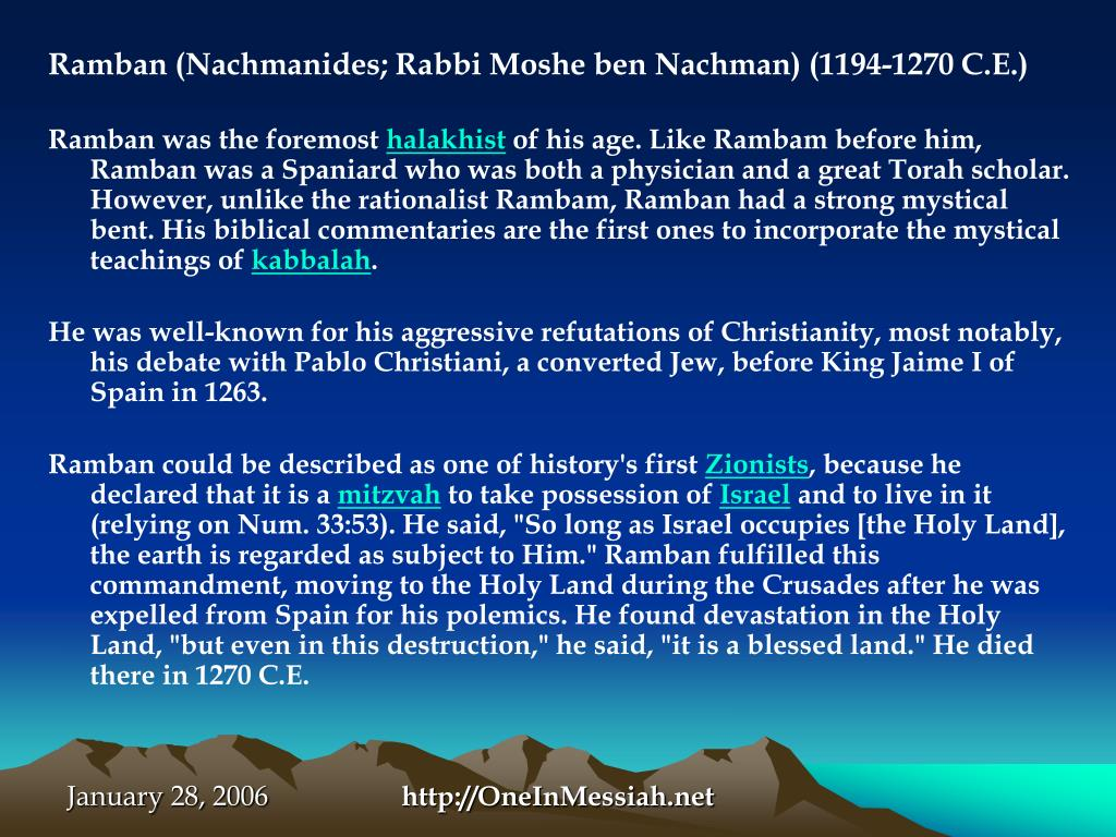 Ramban (Nachmanides; Rabbi Moshe ben Nachman) (1194-1270 C.E.)