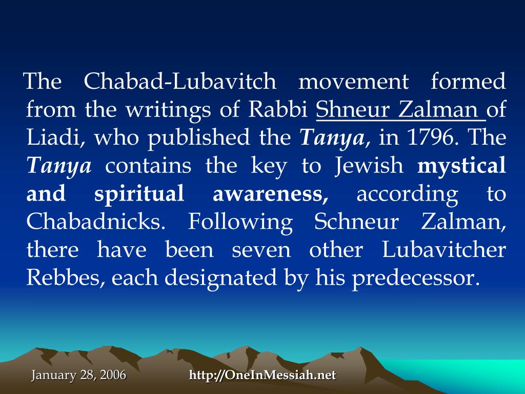 The Chabad-Lubavitch movement formed from the writings of Rabbi