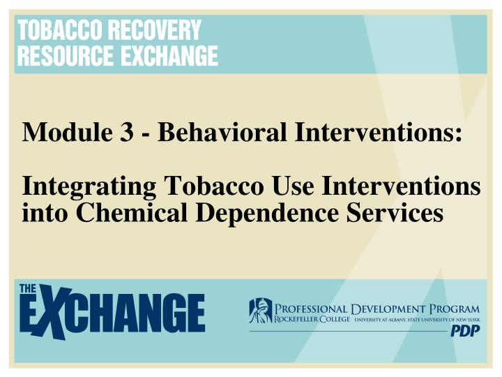 Module 3 - Behavioral Interventions:
