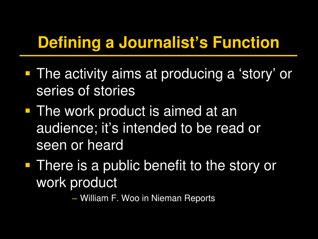 Defining a Journalist's Function