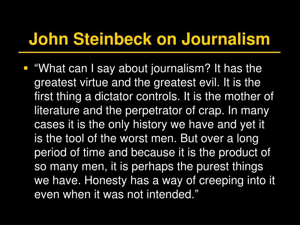 John Steinbeck on Journalism