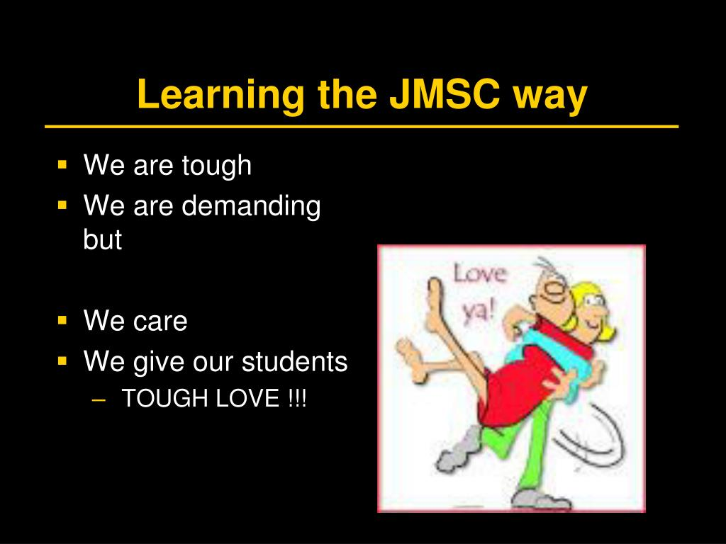 Learning the JMSC way