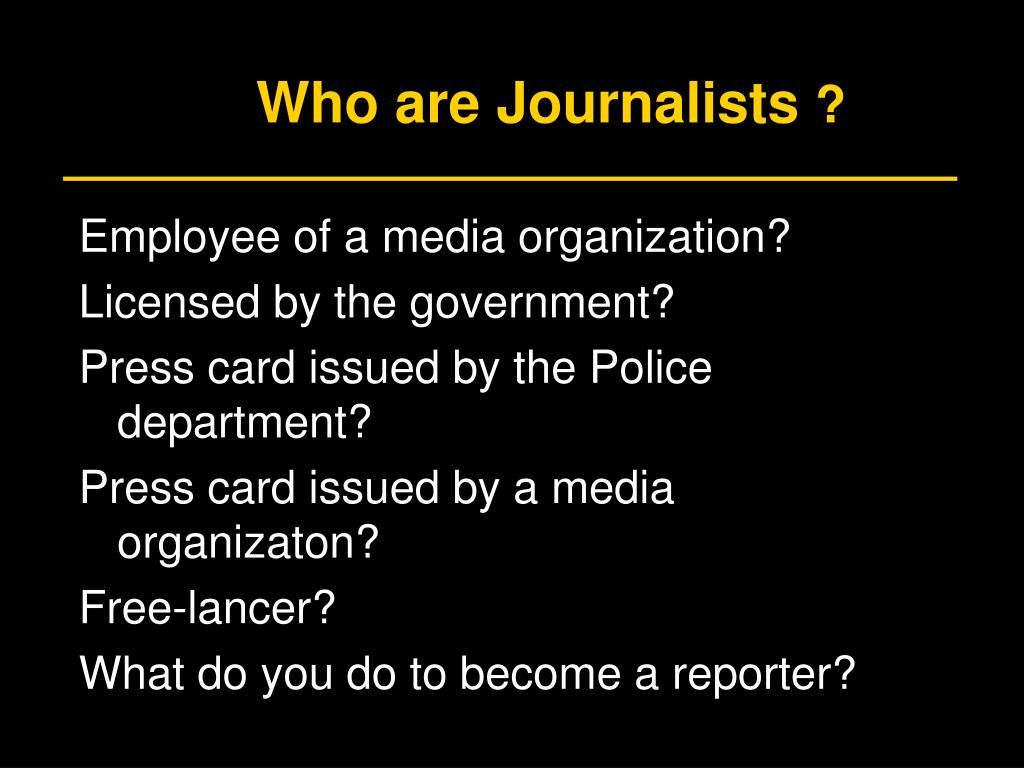 Who are Journalists