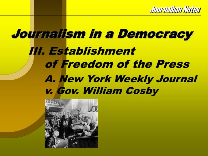 Journalism in a democracy3